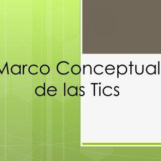 Marco Conceptual de las Tics   Introducción     La comunidad de las TIC para el desarrollo ha estado en la búsqueda de marcos conceptuales integrales. http://slidehot.com/resources/marco-conceptual-de-tics.35659/