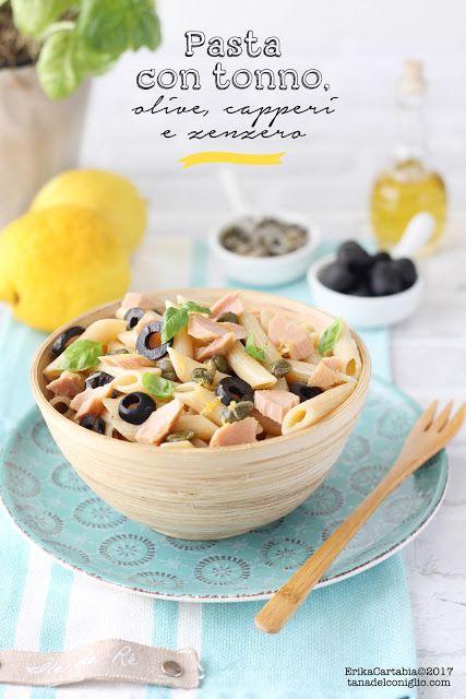 La tana del coniglio: Pasta con tonno, olive, capperi e zenzero