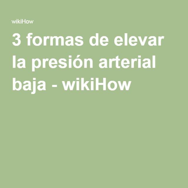 3 formas de elevar la presión arterial baja - wikiHow