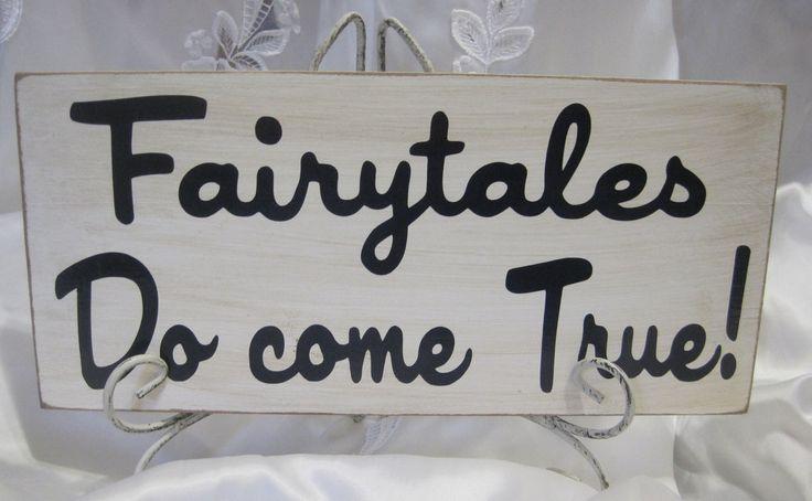 Rustic Wedding Sign Decoration Fairytales do come True Cinderella Fairytale. $16.00, via Etsy.