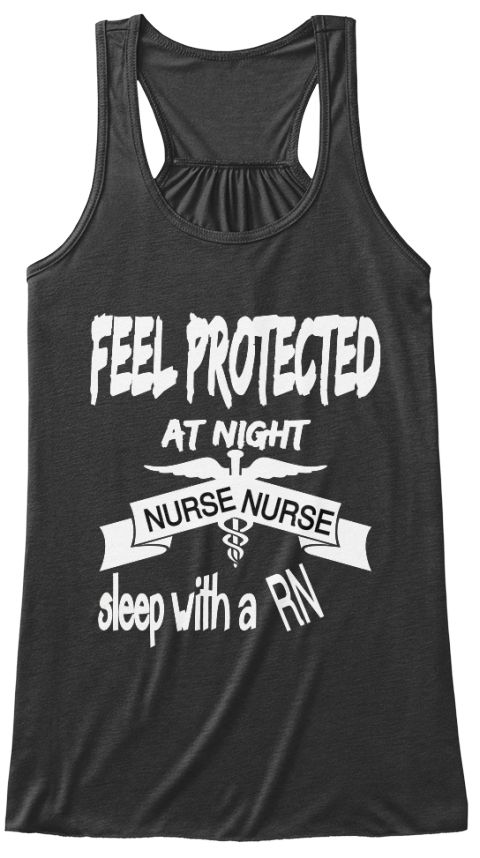 Feel Protected  At Night Nurse Nurse Rn Sleep With A  Dark Grey Heather Women's Tank Top Front, Nurse shirts, nurse saying tops, nurse tank tops, nurse saying shirts, nurse saying tank tops, nurse, nursing school shirts, nurse sayings, nurse quotes, nurse funny shirts, funny nurse quotes, nurse tank tops, nurse clothing, registered nurse saying shirts, nurse tank tops, nurse tops, nurse shirts, nurse tank top, nurse saying top, nurse saying shirt, $21.99