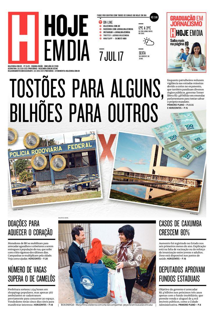 Capa do dia 07/07/2017 #HojeEmDia #Jornal #Noticias #News #Newspaper
