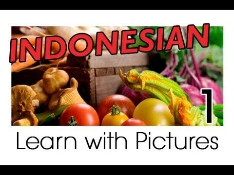 Learn Indonesian Vocabulary with Pictures - Get Your Vegetables
