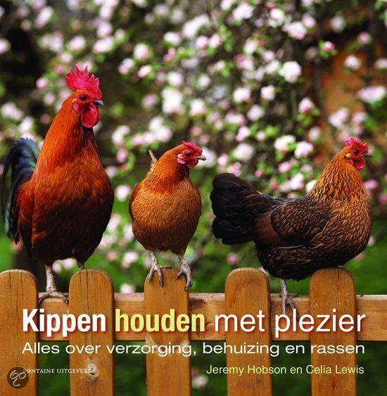 Kippen houden met plezier: Ontdek alles over kippen houden: van huisvesting, voer, eieren en de speciale kippenrassen tot hoe ze deel uit kunnen maken van uw leven.