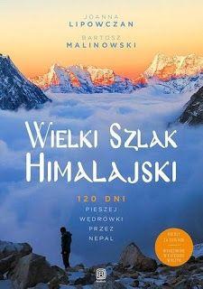 """Qultura słowa: Joanna Lipowczan, Bartosz Malinowski """"Wielki Szlak..."""