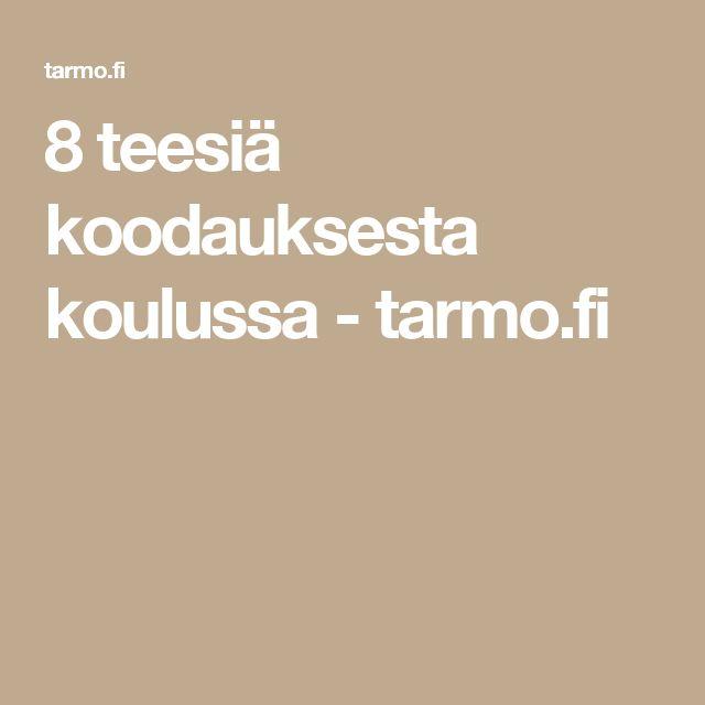 8 teesiä koodauksesta koulussa - tarmo.fi