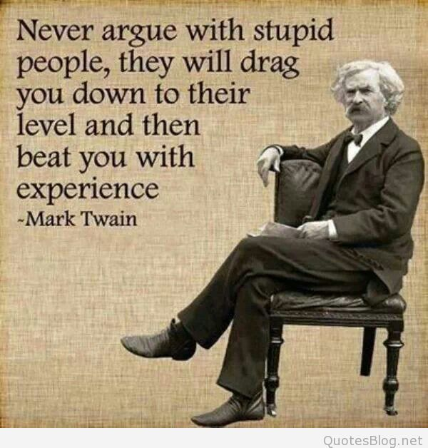 Image result for mark twain quotes stupidity #WiseSayingsforLife