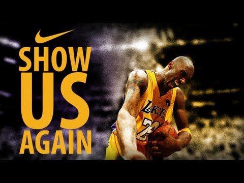 Kobe Bryant 'You Showed Us' NIKE Ad New 2013 - YouTube