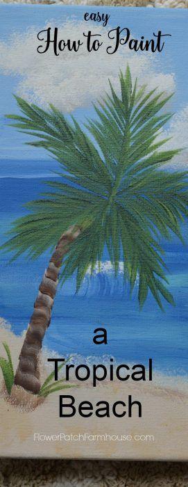 How to Paint a Tropical Beach - Flower Patch Farmhouse