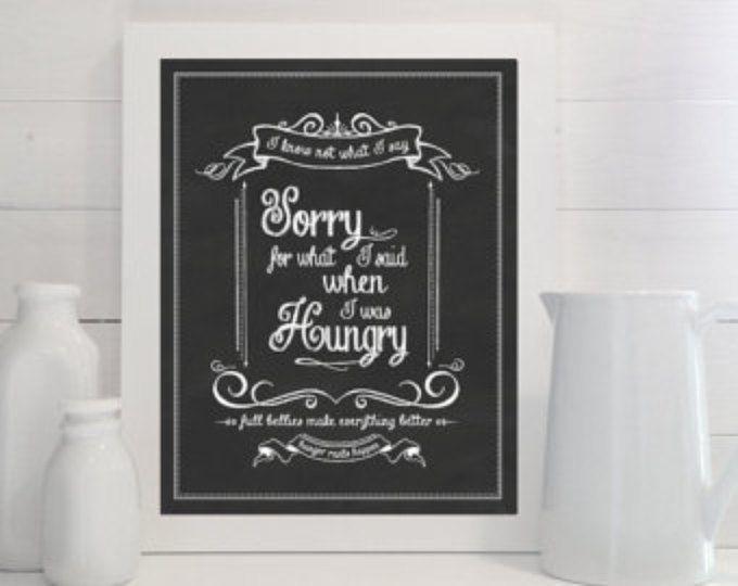 Sorry voor wat ik zei When I Was hongerig - print - keuken, krijt, schoolbord, kunst, eten, voedsel, teken