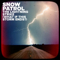 Snow Patrol-The Lightning Strike (What If This Storm Ends) by MMMusic on SoundCloud