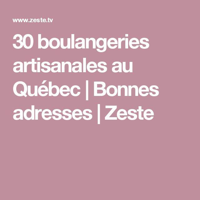 30 boulangeries artisanales au Québec | Bonnes adresses | Zeste