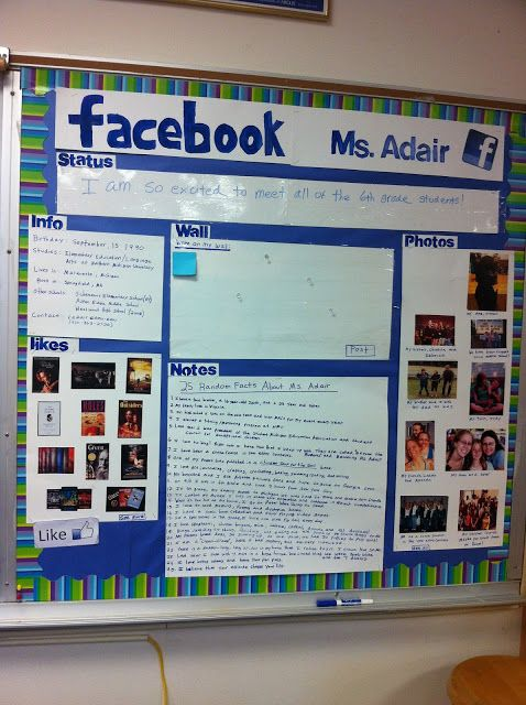 Good idea for student project at beginning of year Becoming Ms. Adair: The Life of a Future Teacher -About me bulletin board -about the teacher Facebook bulletin board