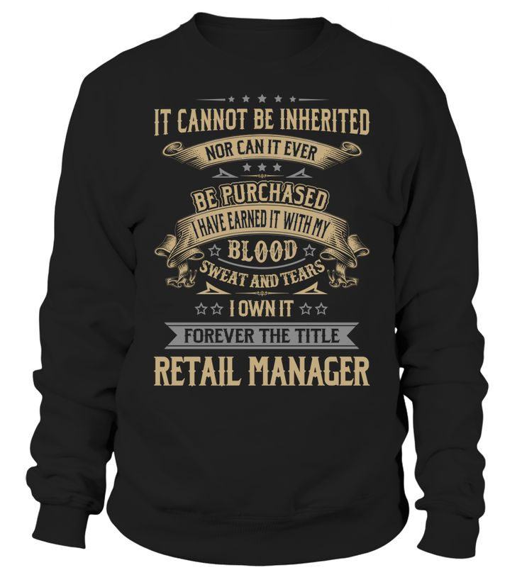 Retail Manager - I Own It Forever #RetailManager
