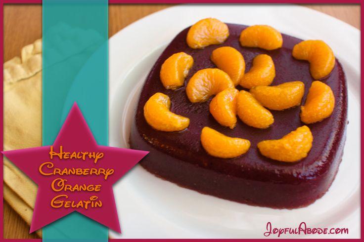 Healthy Cranberry Orange Gelatin – Quick and Easy Dessert