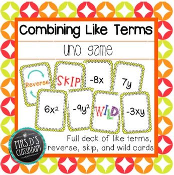 Combining like terms is a tricky skill students need to practice with hands-on activities until they understand the concept. This UNO game is a great way to do just that and have some fun! The deck of cards includes like term cards (including variables and constants), reverse, skip, draw two and wild cards.