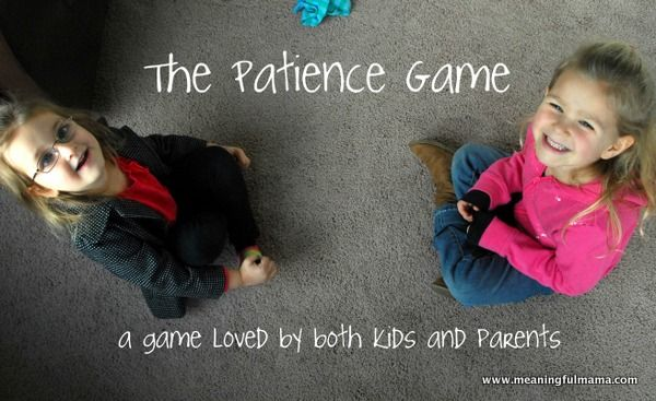 The Patience Game - An activity in our character development series that teaches patience.