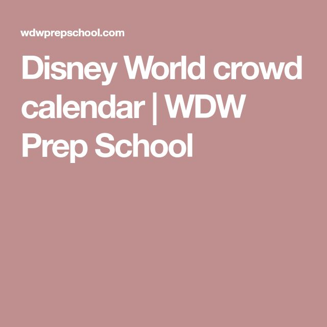 Disney World crowd calendar | WDW Prep School