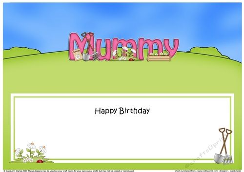 Large DL Happy Birthday MUMMY insert by Carol Clarke A lovely Card insert There is a matching ready to use quick card front with 3d step by…