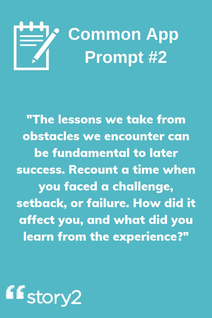 Common app prompt 3 the lessons we take from obstacles we