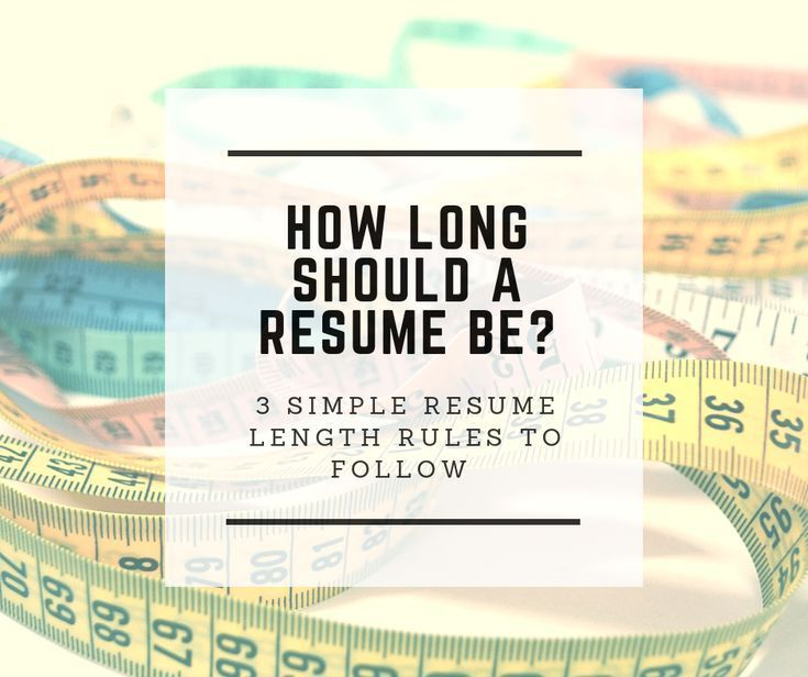 How long should a resume be in 2020 recruiter advice