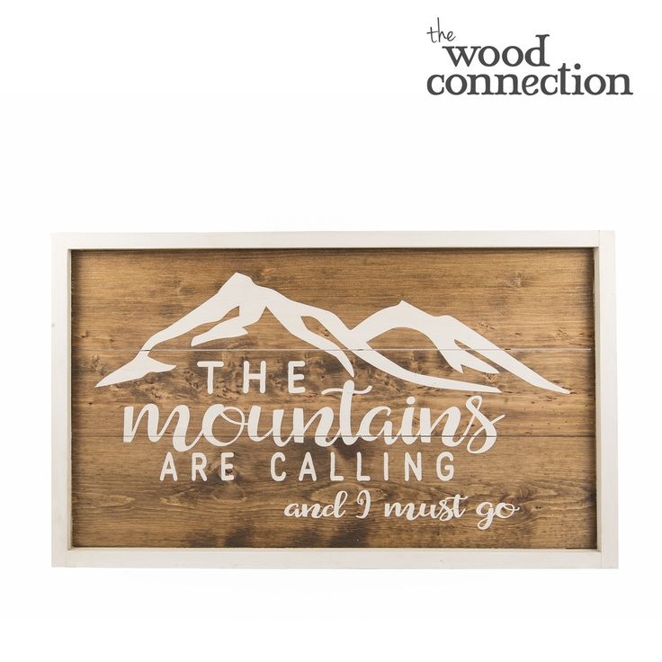 The Mountains Are Calling And I Must Go sign #DIY #outdoors #homedecor #wood #craft