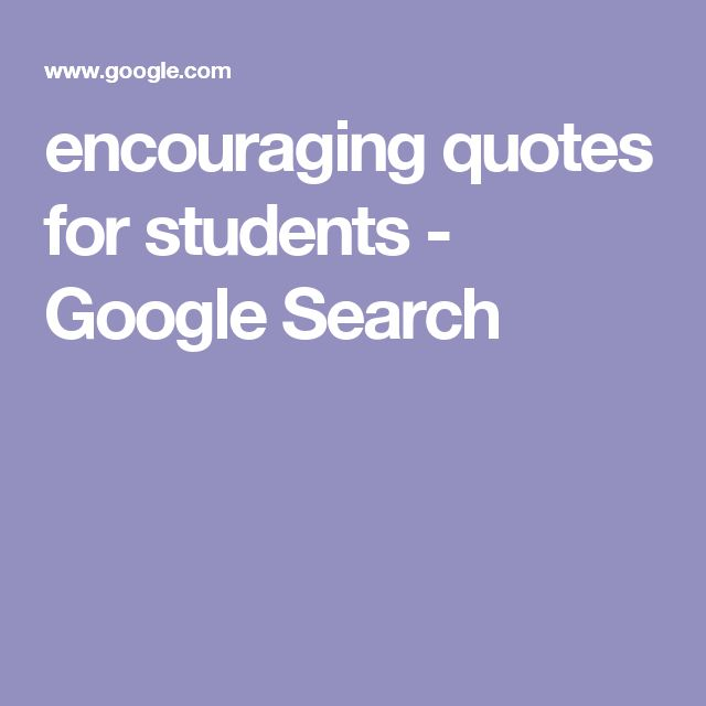 encouraging quotes for students - Google Search