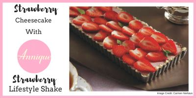 Strawberry Cheesecake with Annique Strawberry Lifestyle Shake