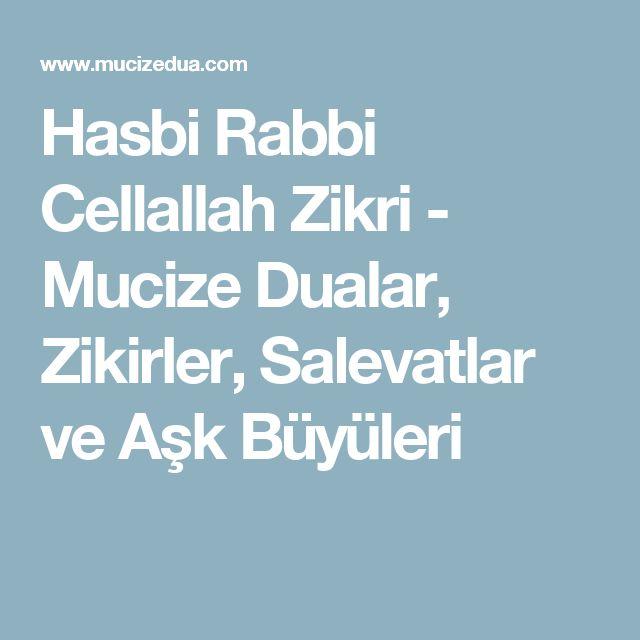 Hasbi Rabbi Cellallah Zikri - Mucize Dualar, Zikirler, Salevatlar ve Aşk Büyüleri