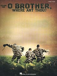 O Brother, Where Art Thou? Sheet Music by Various | Sheet Music Plus