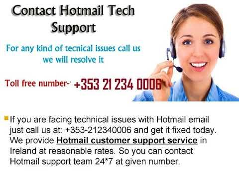 We are Providing Hotmail Customer Support Number +353-212340006 Ireland and get fixed issues like Sending spam emails, Gmail server error, Unable to login, etc.  just make us a call at: +353-212340006 and get Hotmail technical support Ireland. Visit us now.