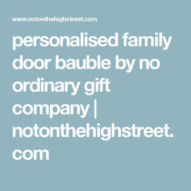 personalised family door bauble by no ordinary gift company | notonthehighstreet.com