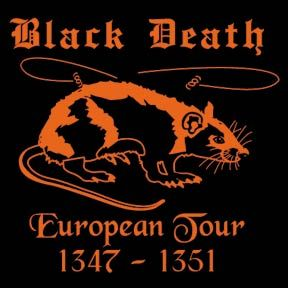 T-Shirt (lists cities affected by the black death on the back), Northern Sun