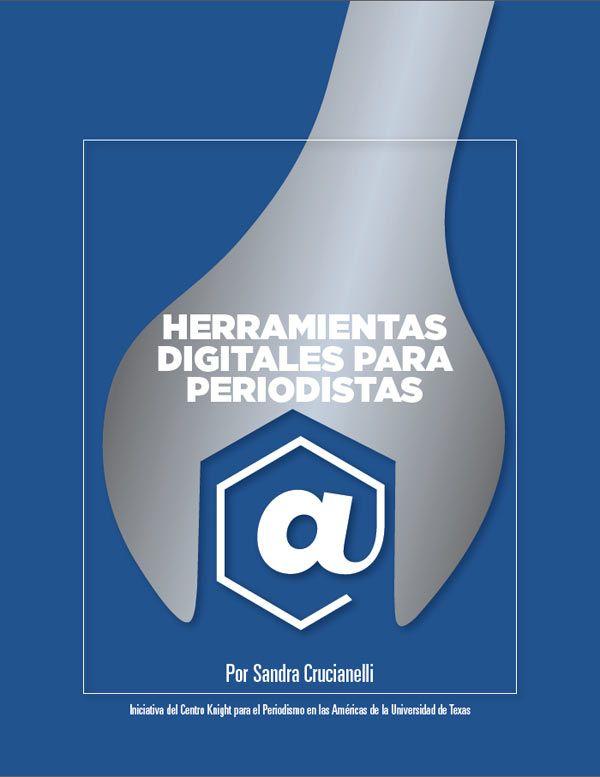 Herramientas Digitales Para Periodistas - Sandra Crucianelli