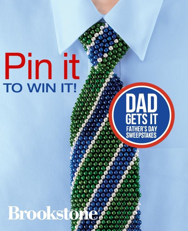 """Win it for him (and yourself!).   The grand prize winner will receive a Brookstone gift package from their """"Dad Gets It"""" board. See link for official rules.  To win, you gotta pin it. So start pinning!"""