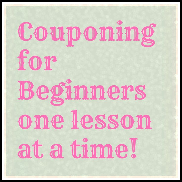 Couponing for Beginners one lesson at a time! Everything you need to know to get started couponing from CoupFabulous.com!