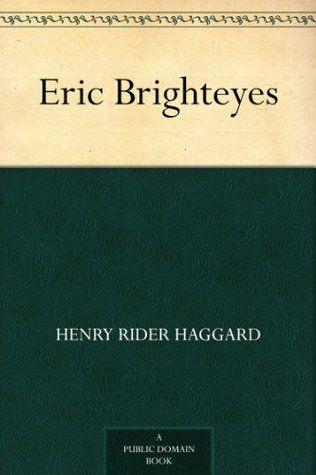 Eric Brighteyes   Henry Ridr Haggard