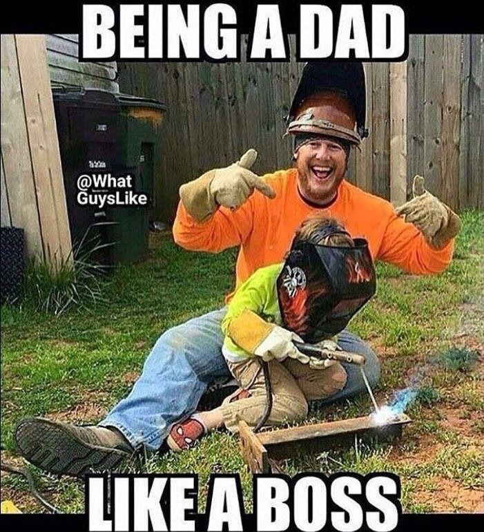 Hvac Humor Jokes Memes Being A Dad Like A Boss Welding Funny Welding Welding Memes
