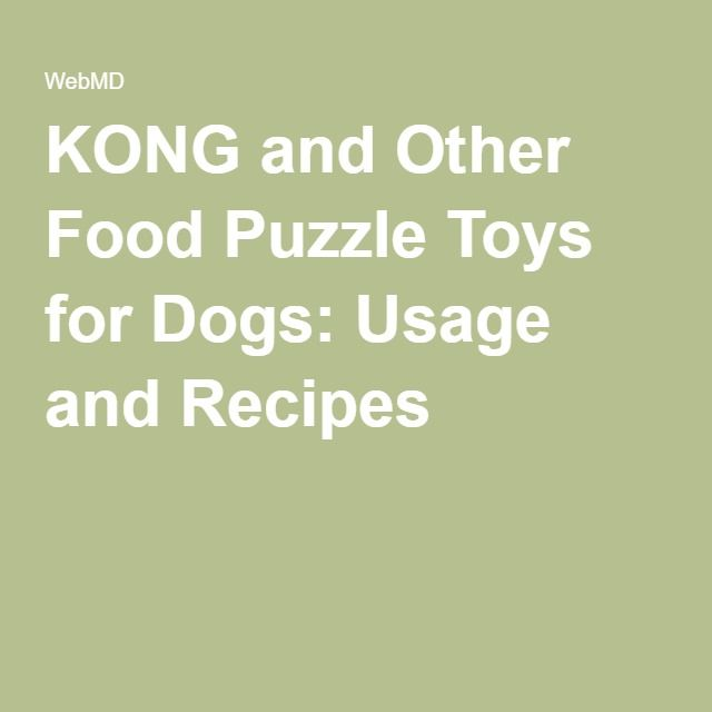 KONG and Other Food Puzzle Toys for Dogs: Usage and Recipes