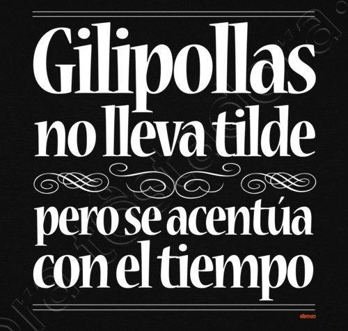 Camiseta Gilipollas no lleva tilde - nº 634536 - Camisetas latostadora