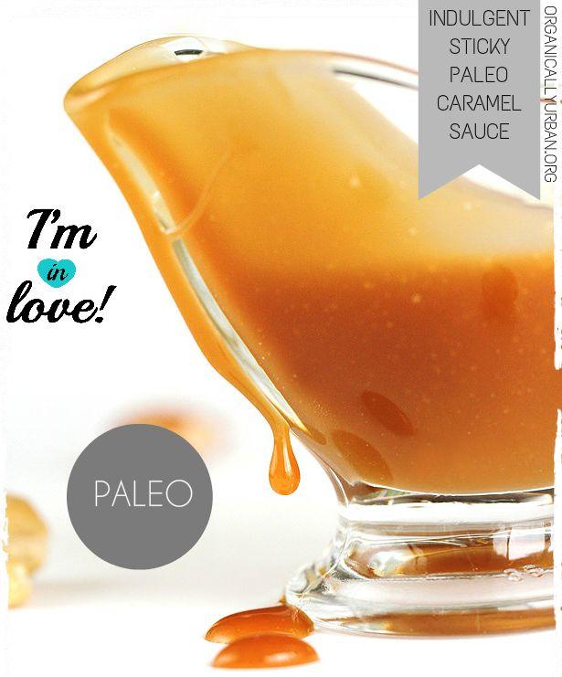 Indulgent Sticky Paleo Caramel Sauce |