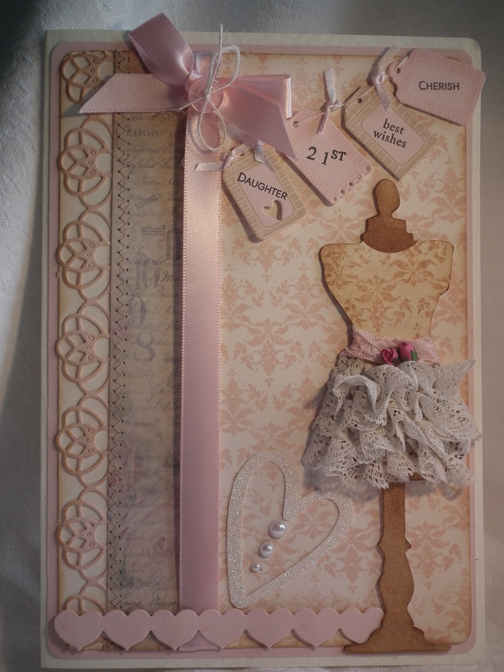 http://shelley-craftersbuddy.blogspot.co.uk/2012/04/vintage-dress-form.html  My daughters 21st birthday card