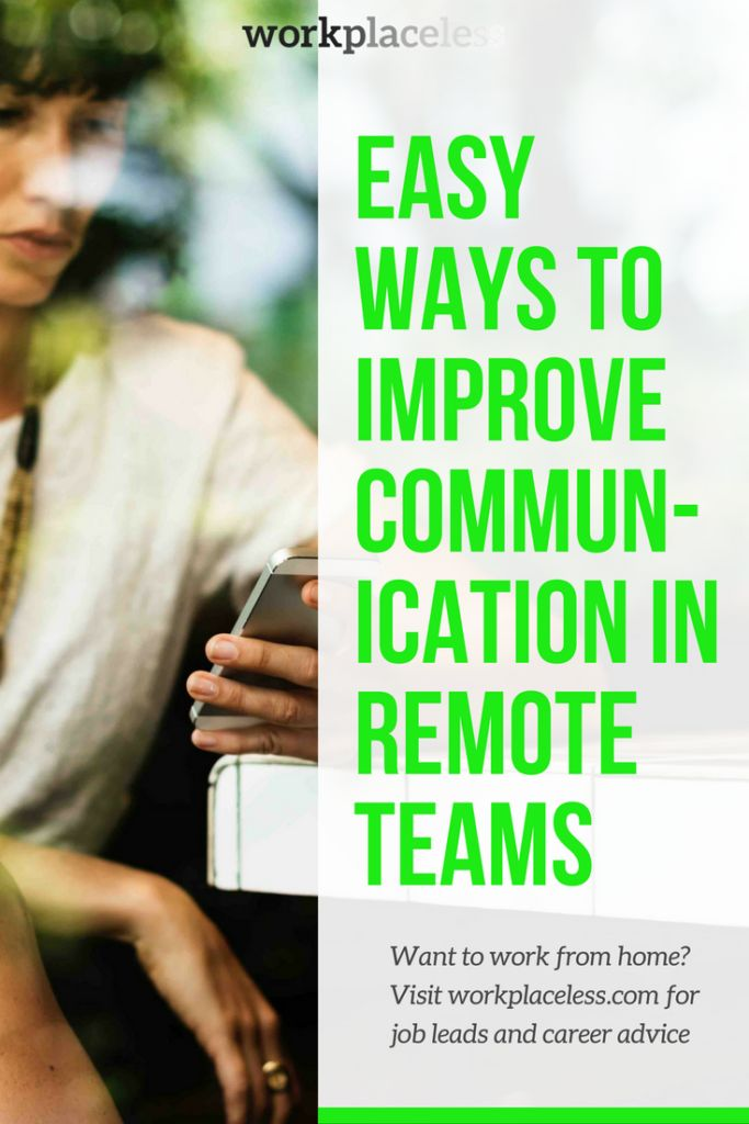 Easy Ways to Improve Communication in Remote Teams