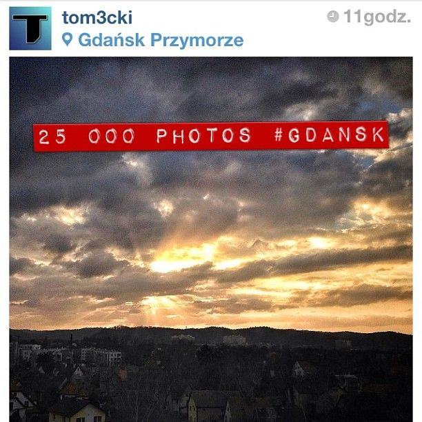 25000 photos with #Gdansk hashtag on Instagram, photo by @Tomasz Olszewski #instamood #igersgdansk #25000 (w: Gdańsk Przymorze)