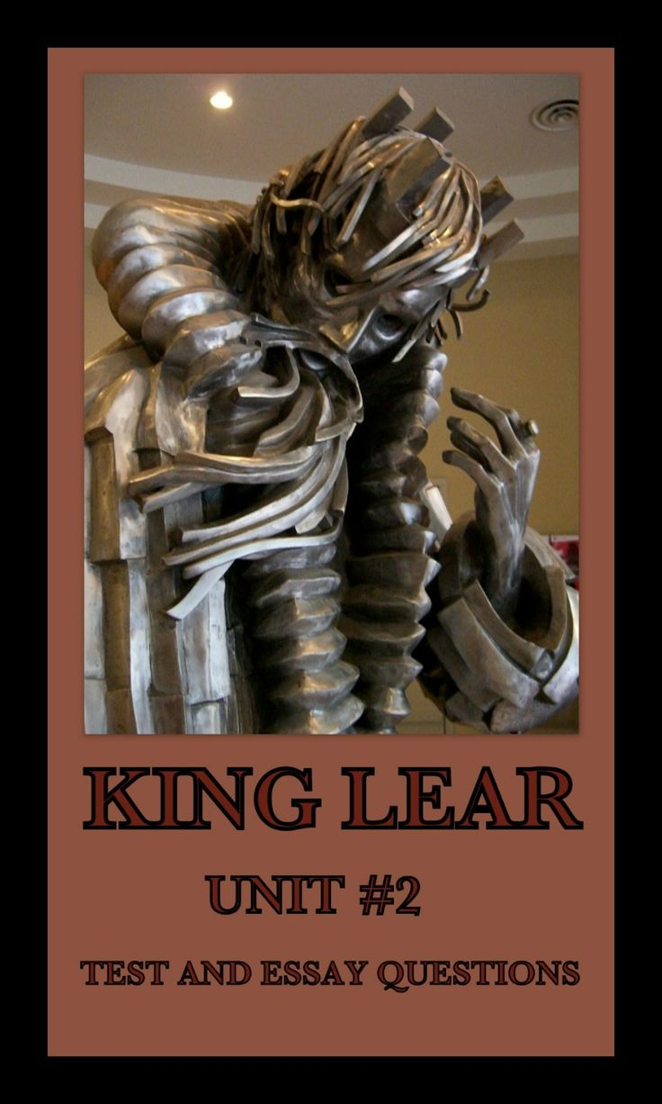 essays on king lear on king lear resume sample salary requirement  on king lear essay on king lear