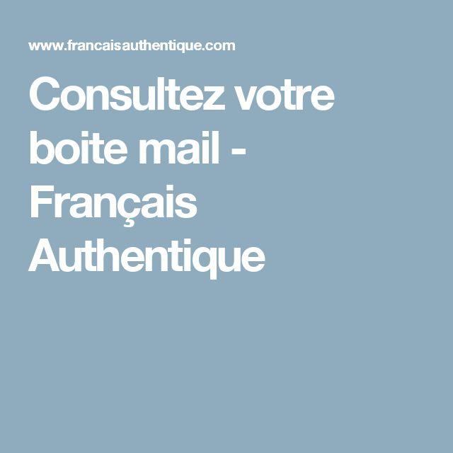 Consultez votre boite mail - Français Authentique