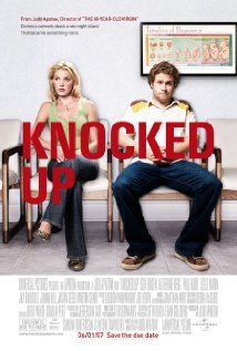 KNOCKED UP.  Director: Judd Apatow.  Year: 2007.  Cast: Seth Rogen, Katherine Heigl and Paul Rudd