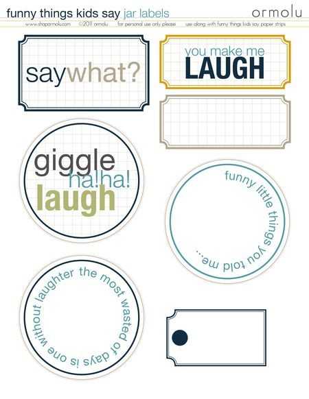 free printable: Funny Things, Printable Labels, Things Jars, Free Prints, Printable Freebies Scrapbook, Things Kids Sayings, Printables Journals Scrapbook, Free Printable, Smash Books
