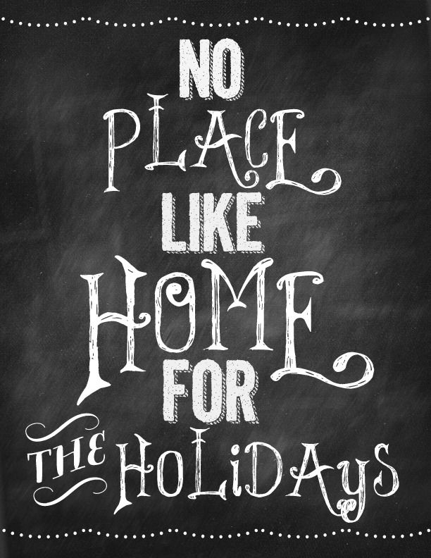 "#chalkboard idea: ""no place like #home for the holidays"" (or glædelig jul)"