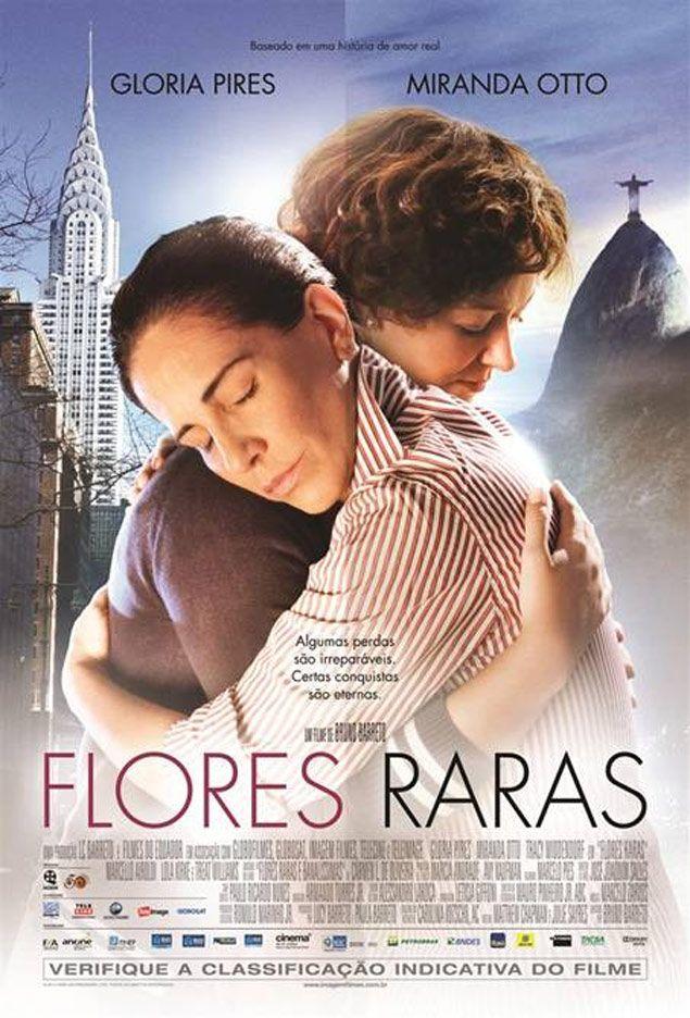 Flores raras - Glória Pires - Miranda Otto